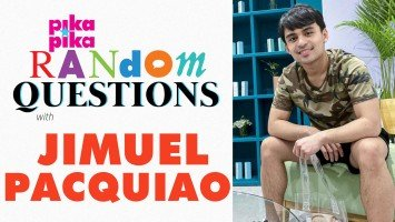 EXCLUSIVE: Jimuel Pacquiao answers Random Questions from pikapika!