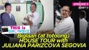 This is Showbiz Episode 5 (PART 1): Biglaan (at totoong) House Tour with Juliana Parizcova Segovia
