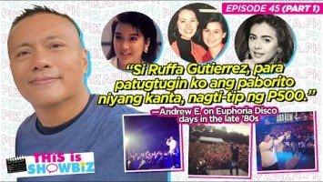 This is Showbiz #45 (Part 1): Andrew E., binalikan ang DJ days sa Euphoria—tambayan nina Ruffa, Kris, etc
