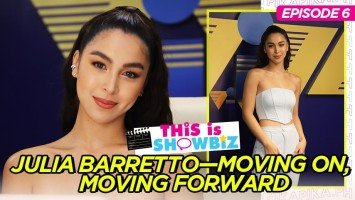 This is Showbiz (Episode 6): JULIA BARRETTO—MOVING ON, MOVING FORWARD