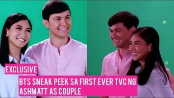 Exclusive:  BTS video sneak peek sa shoot ng first ever TVC ng AshMatt as couple!