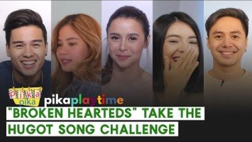 "The cast of ""Para Sa Broken Hearted"" take the Hugot Song Challenge"