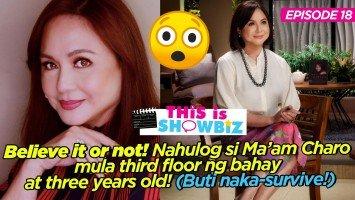 Exclusive:  This is Showbiz 18: Charo Santos-Concio, ang over achiever na nahulog sa third floor ng bahay at 3 years old