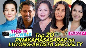 This is Showbiz (Episode 4): Top 20 PINAKAMASASARAP NA LUTONG-ARTISTA SPECIALTY