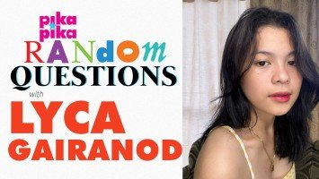 EXCLUSIVE: Lyca Gairanod answers Random Questions from pikapika!