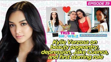 This is Showbiz #39: Kylie Verzosa on beauty pageantry, depression, Jake Cuenca, and first starring role