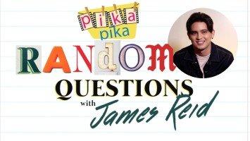 James Reid answers random questions from Pikapika!
