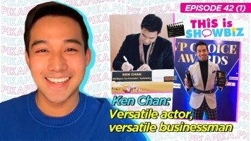 This is Showbiz #42: Ken Chan, versatile actor na; versatile businessman pa